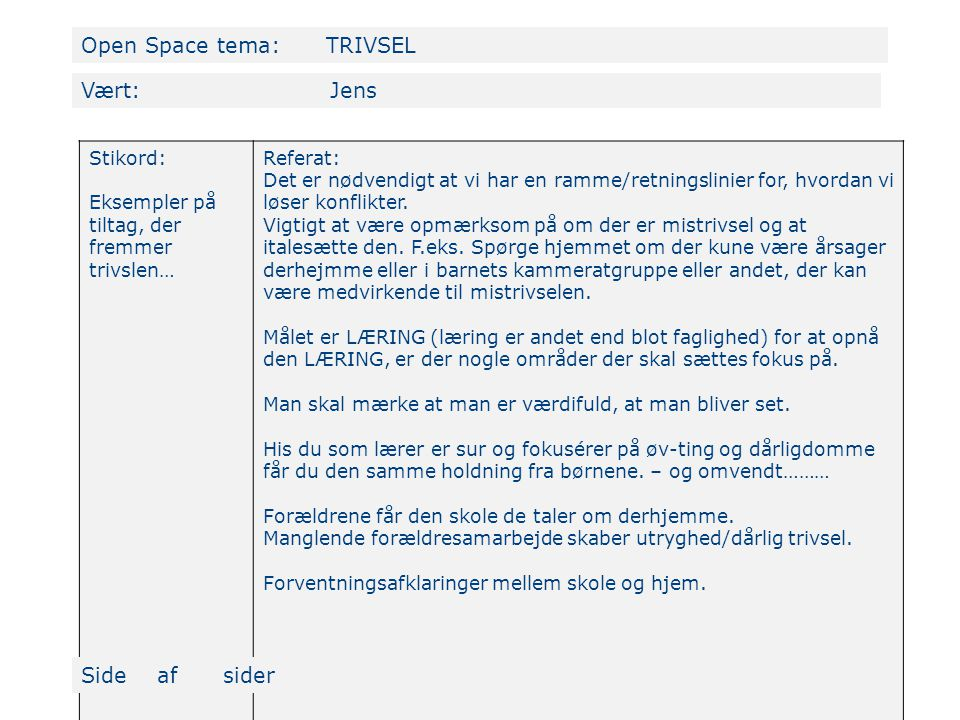 Open Space tema: TRIVSEL