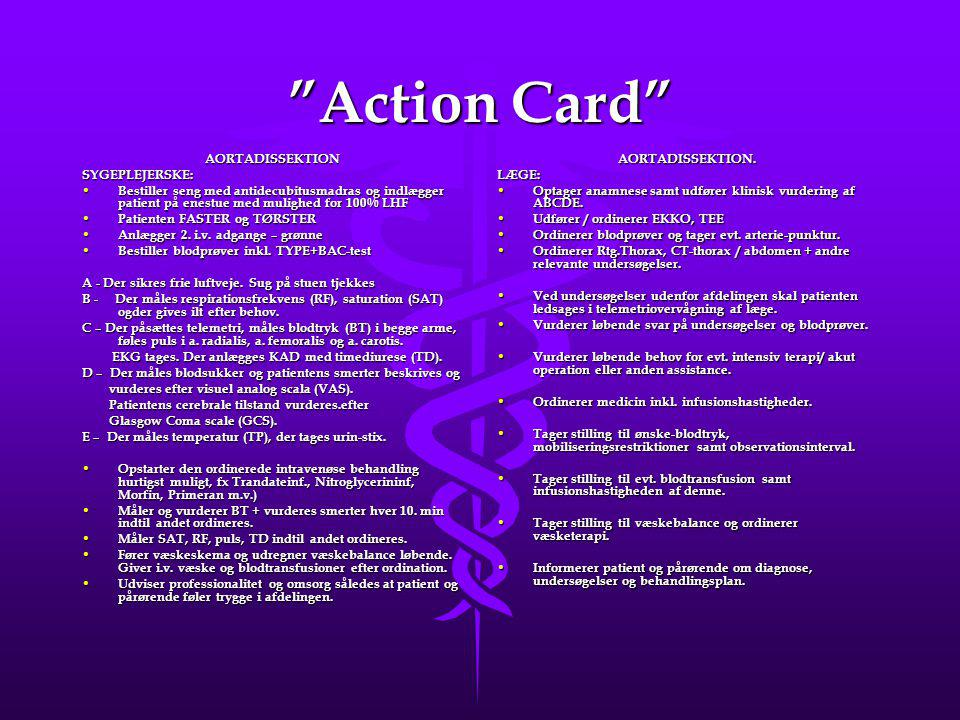 Action Card AORTADISSEKTION SYGEPLEJERSKE: