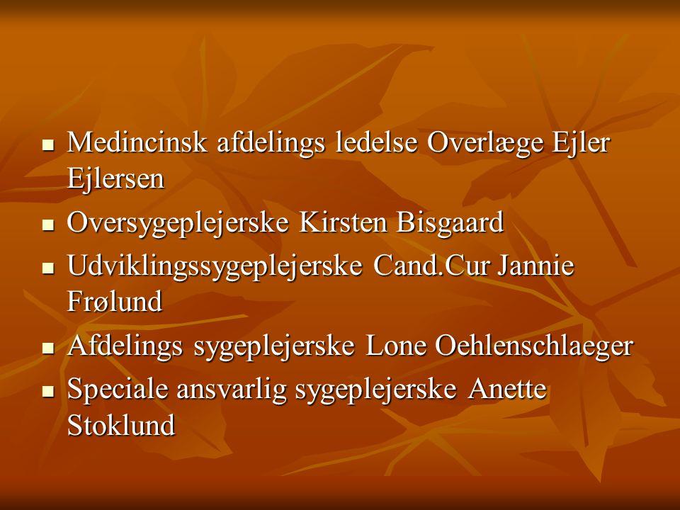 Medincinsk afdelings ledelse Overlæge Ejler Ejlersen