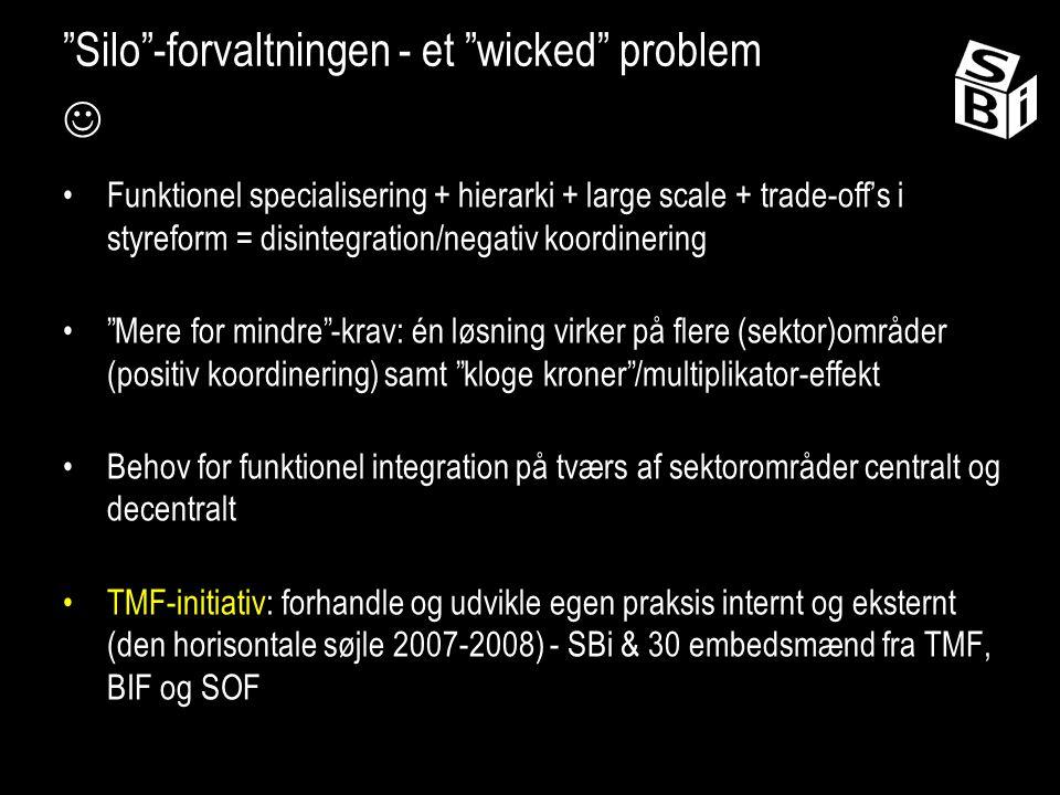 Silo -forvaltningen - et wicked problem 