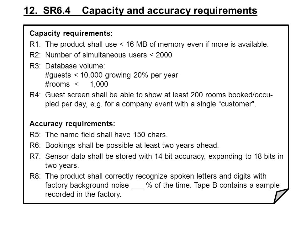 12. SR6.4 Capacity and accuracy requirements
