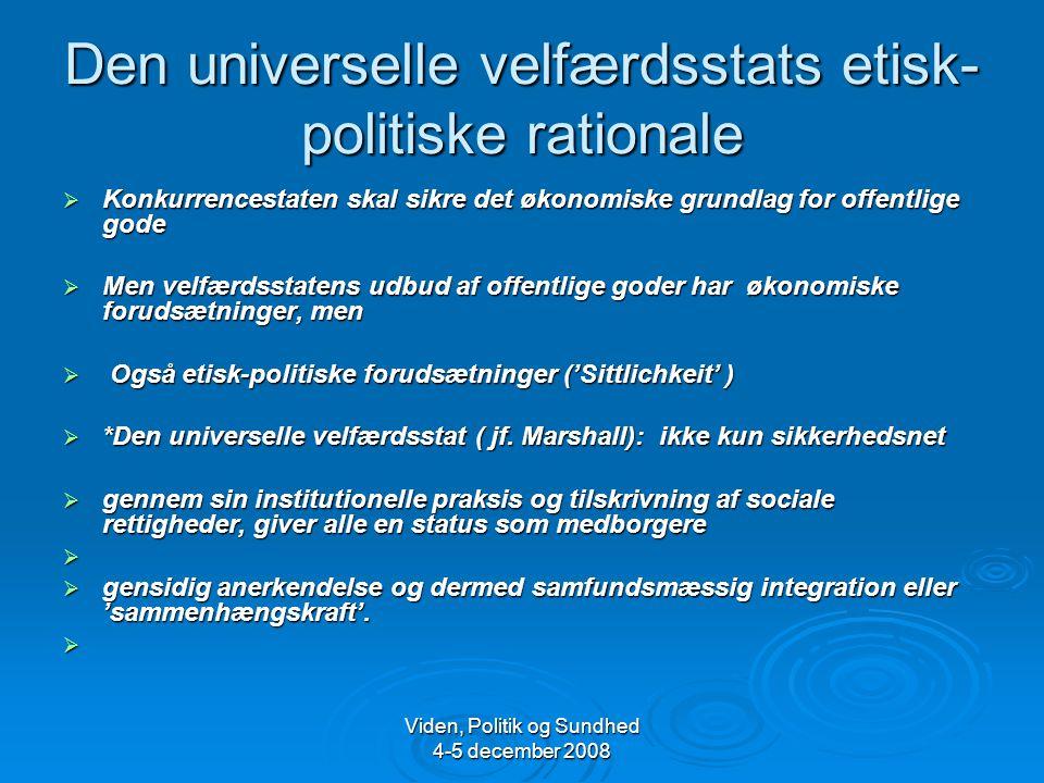 Den universelle velfærdsstats etisk-politiske rationale