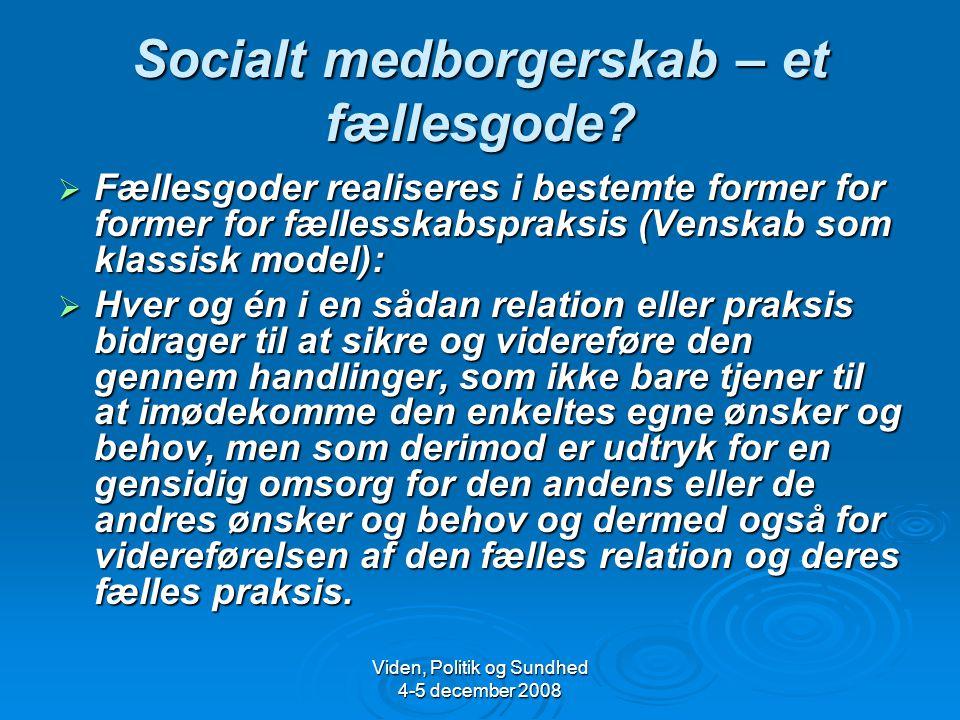 Socialt medborgerskab – et fællesgode