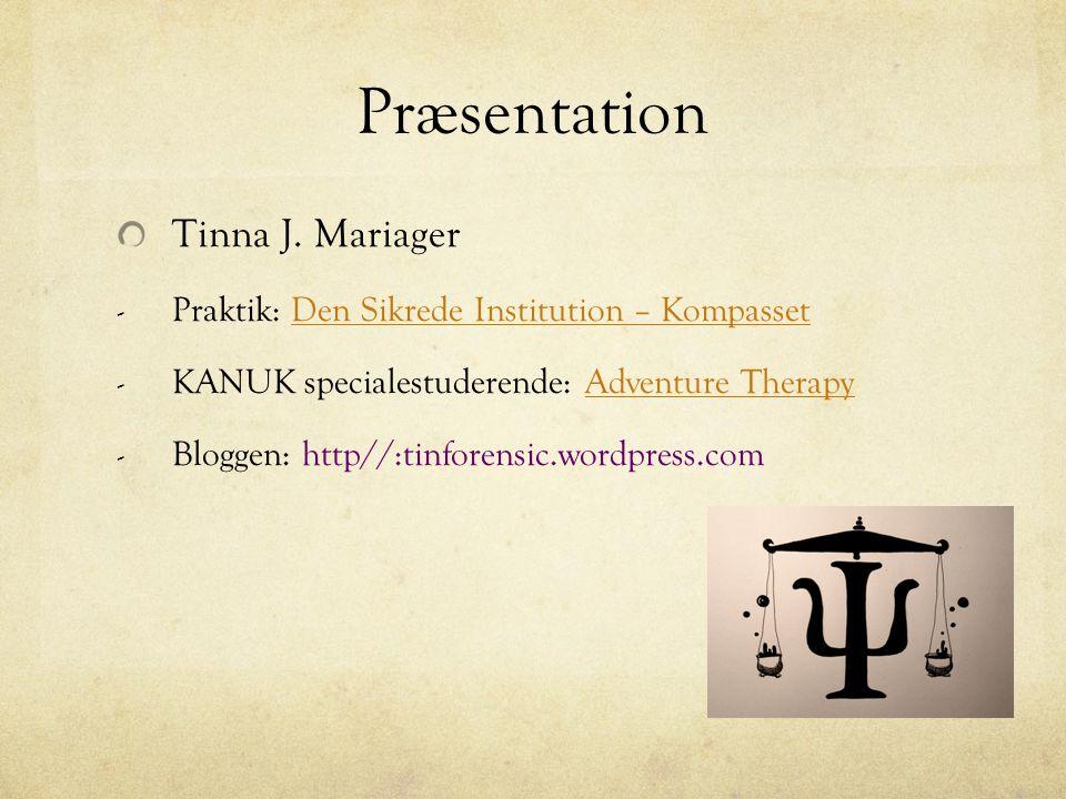 Præsentation Tinna J. Mariager