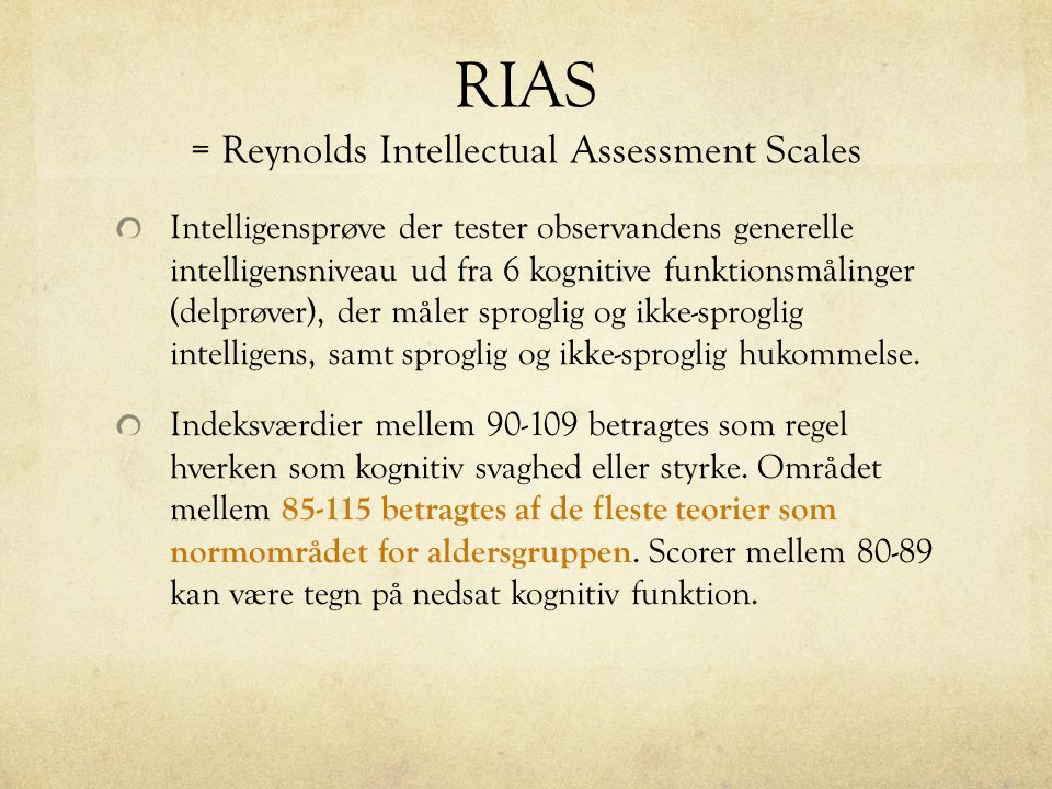 RIAS = Reynolds Intellectual Assessment Scales