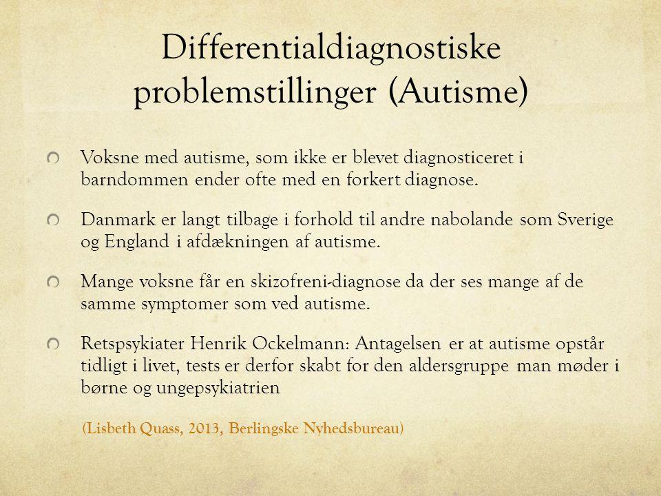 Differentialdiagnostiske problemstillinger (Autisme)