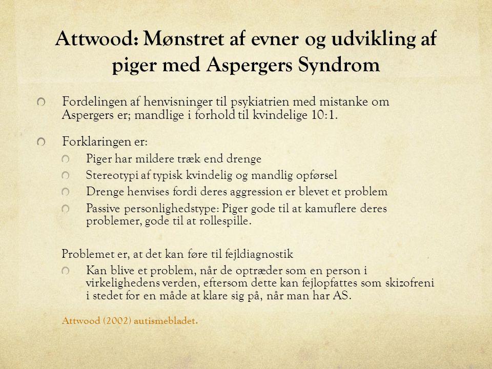 Attwood: Mønstret af evner og udvikling af piger med Aspergers Syndrom