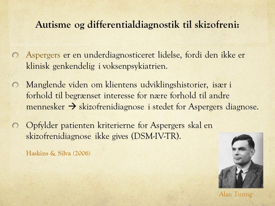 Autisme og differentialdiagnostik til skizofreni: