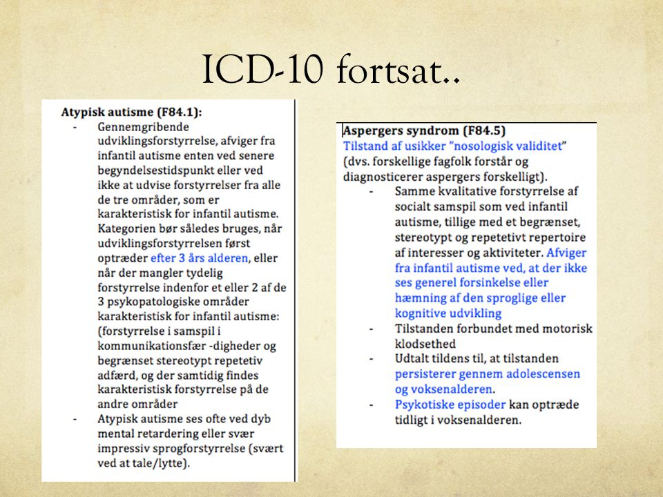 ICD-10 fortsat..