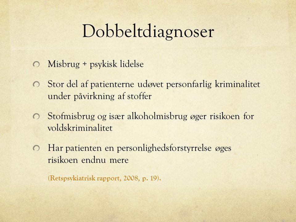 Dobbeltdiagnoser Misbrug + psykisk lidelse