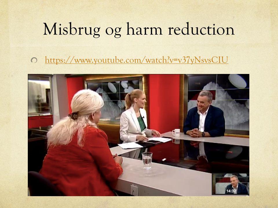 Misbrug og harm reduction