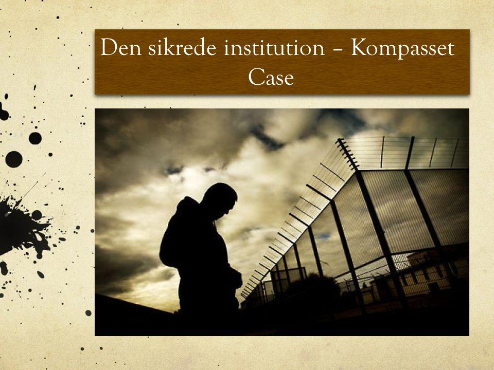 Den sikrede institution – Kompasset