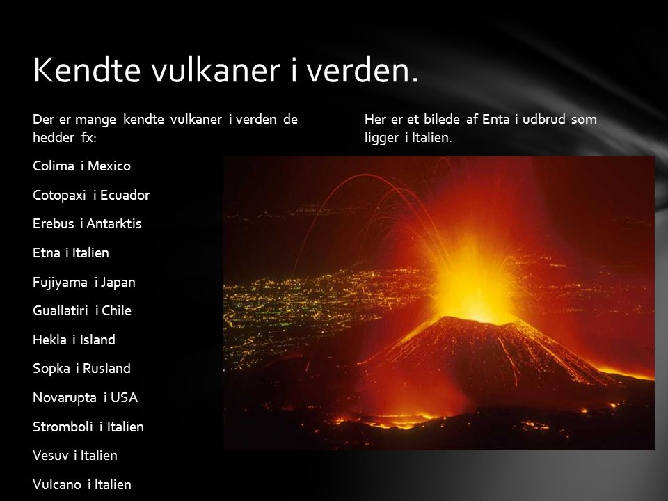Kendte vulkaner i verden.