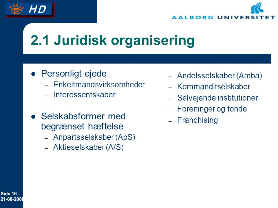 2.1 Juridisk organisering