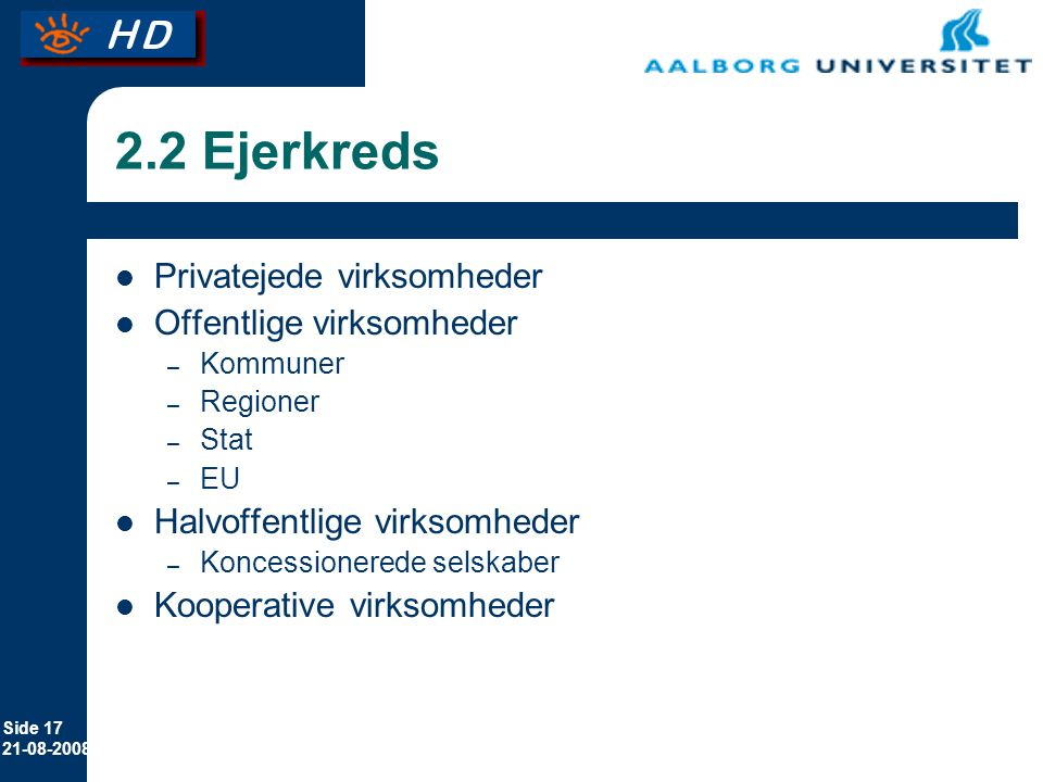 2.2 Ejerkreds Privatejede virksomheder Offentlige virksomheder
