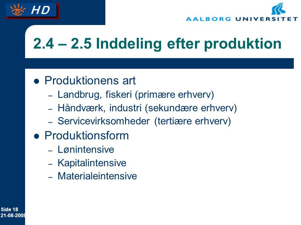 2.4 – 2.5 Inddeling efter produktion