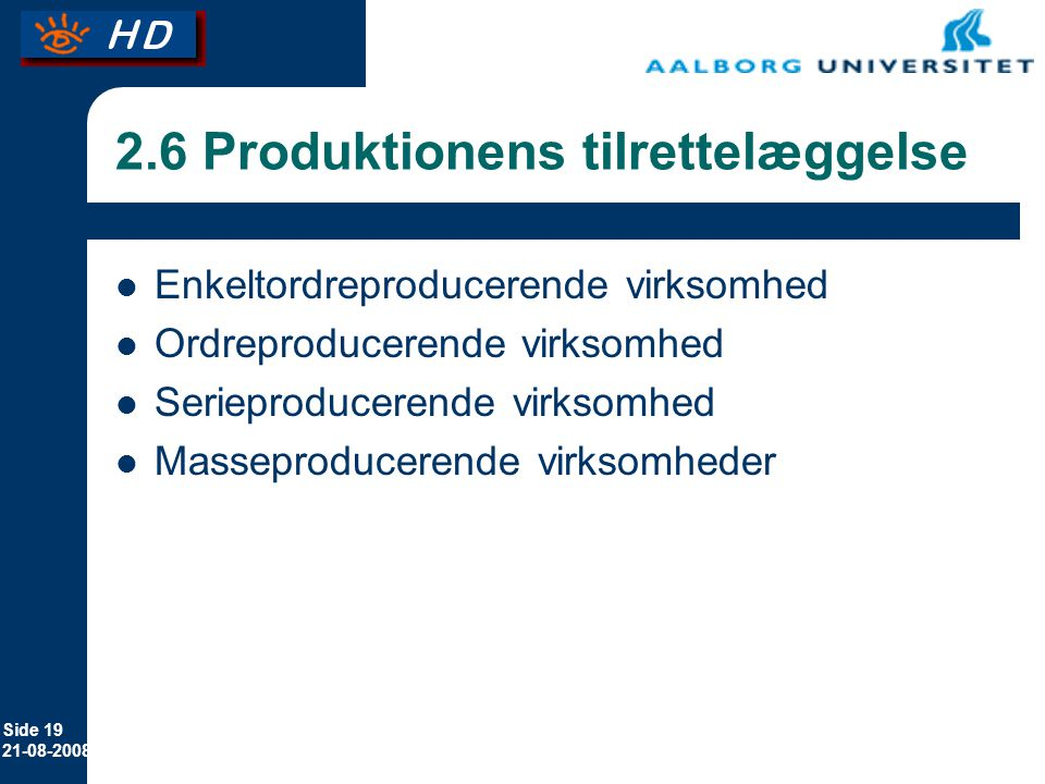 2.6 Produktionens tilrettelæggelse