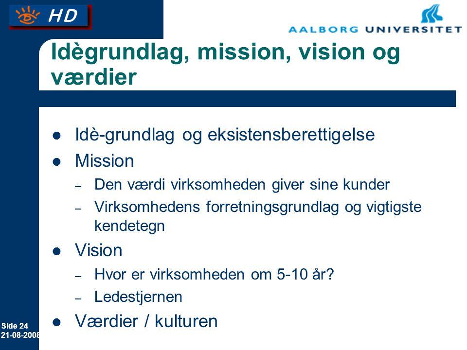 Idègrundlag, mission, vision og værdier
