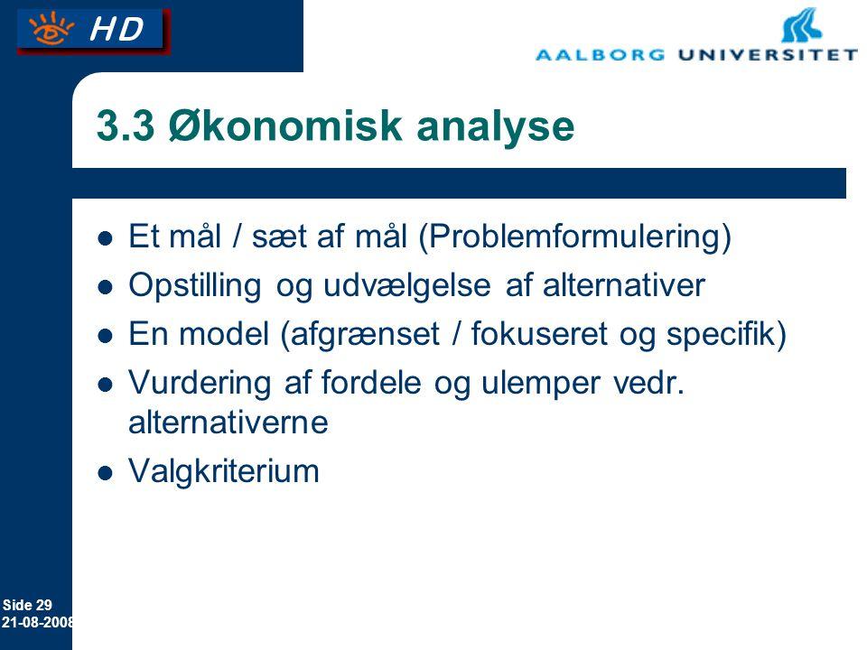 3.3 Økonomisk analyse Et mål / sæt af mål (Problemformulering)