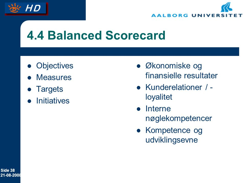 4.4 Balanced Scorecard Objectives Measures Targets Initiatives