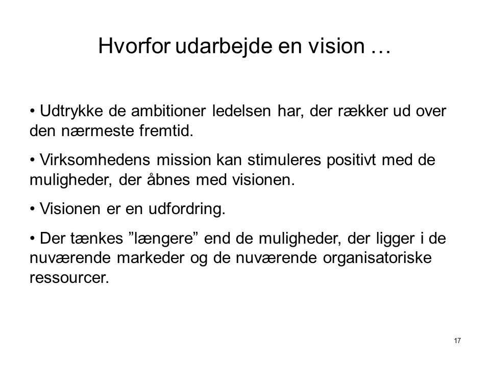 Hvorfor udarbejde en vision …