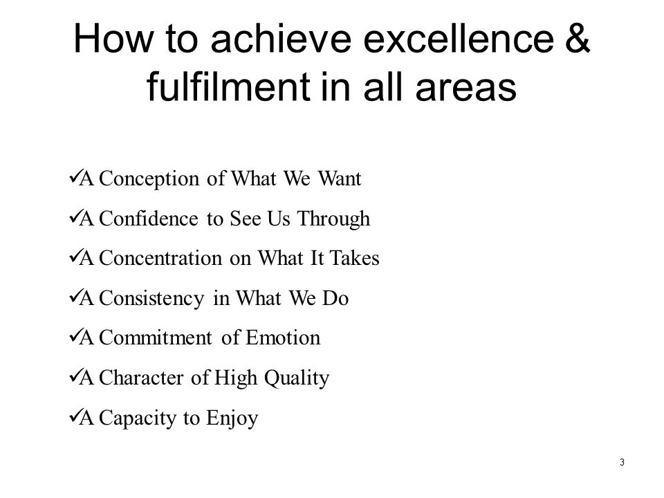How to achieve excellence & fulfilment in all areas