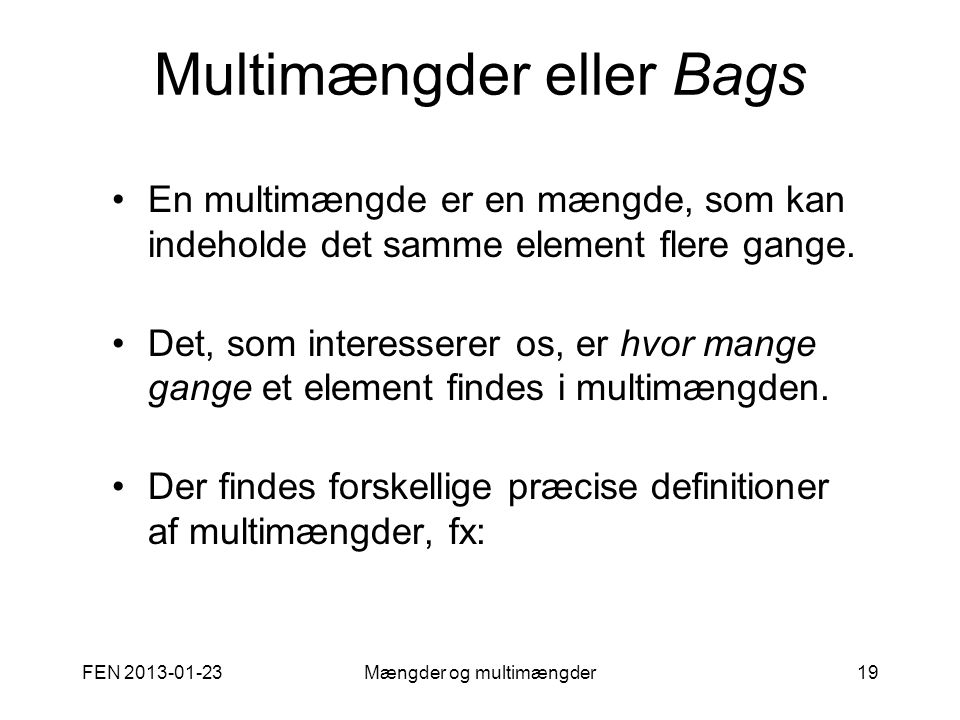 Multimængder eller Bags