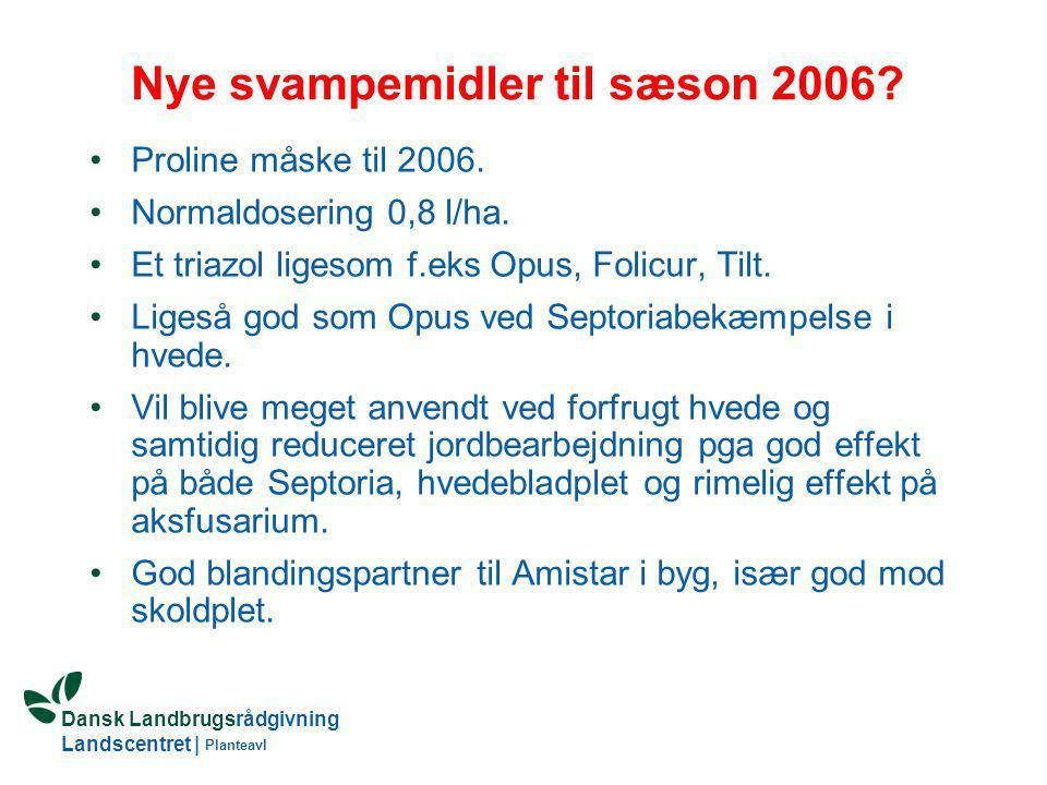 Nye svampemidler til sæson 2006