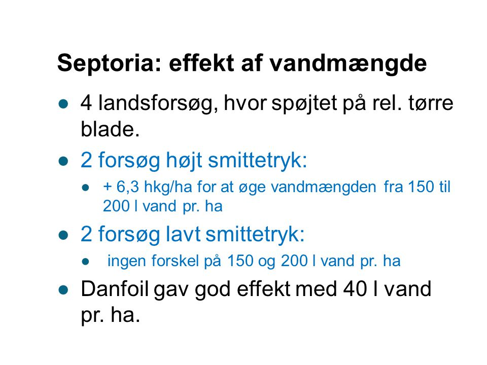 Septoria: effekt af vandmængde