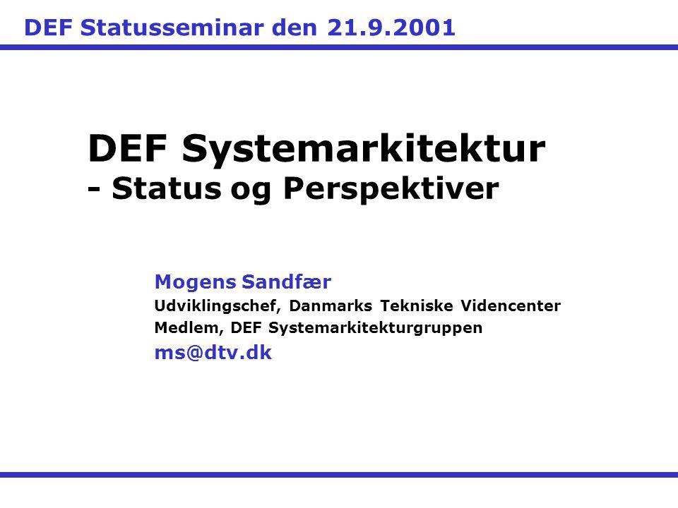 DEF Systemarkitektur - Status og Perspektiver