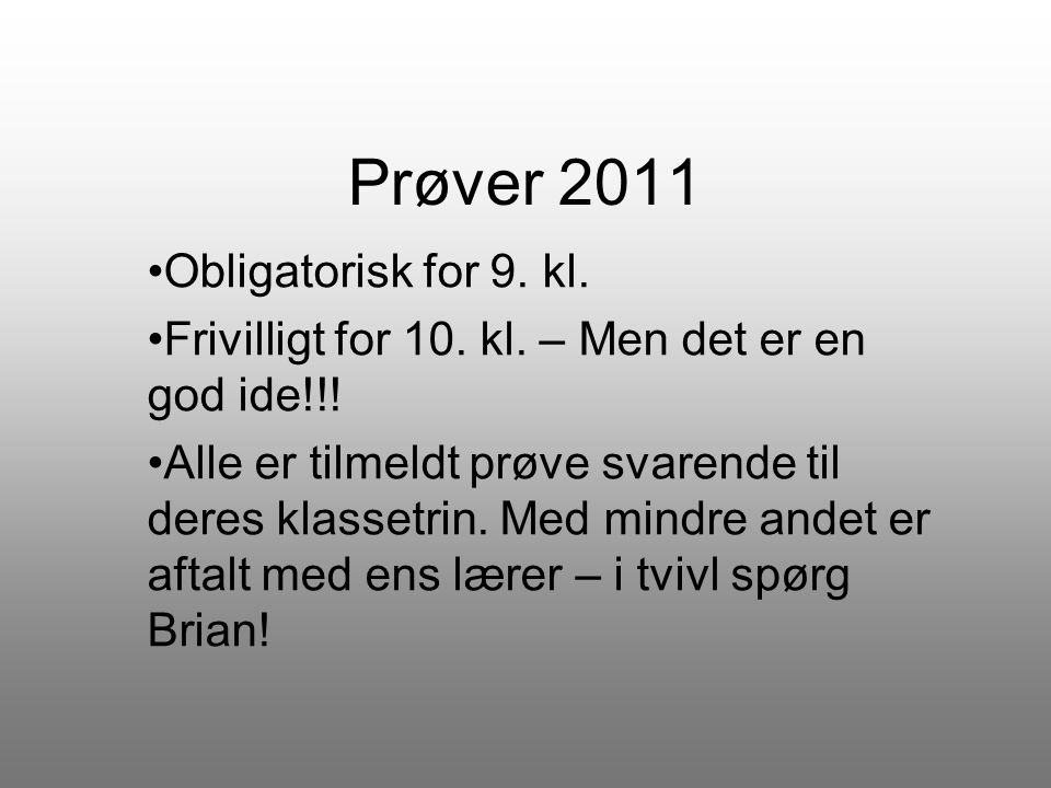 Prøver 2011 Obligatorisk for 9. kl.
