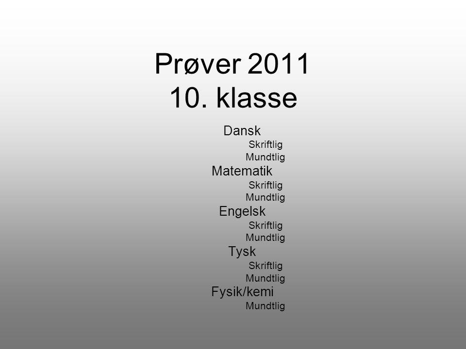 Dansk Skriftlig Mundtlig Matematik Engelsk Tysk Fysik/kemi