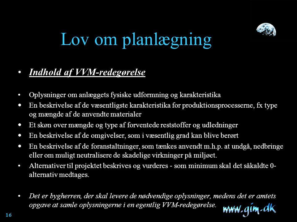 Lov om planlægning Indhold af VVM-redegørelse