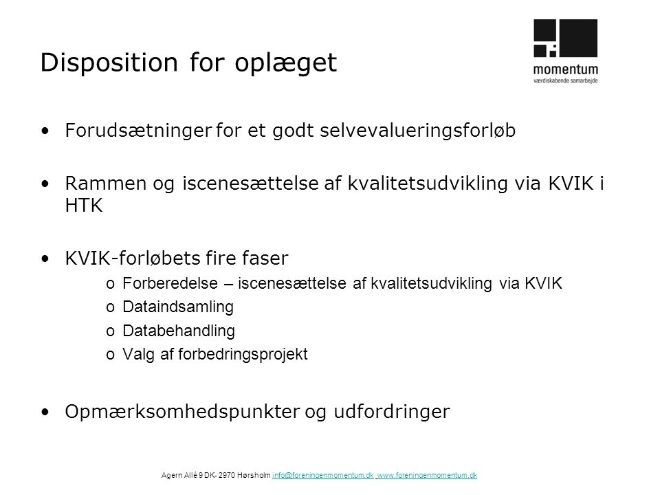 Disposition for oplæget