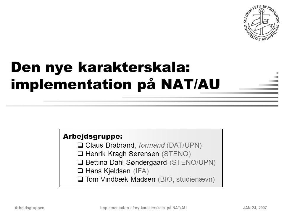 Den nye karakterskala: implementation på NAT/AU