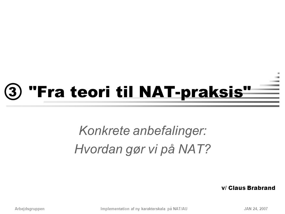 Fra teori til NAT-praksis