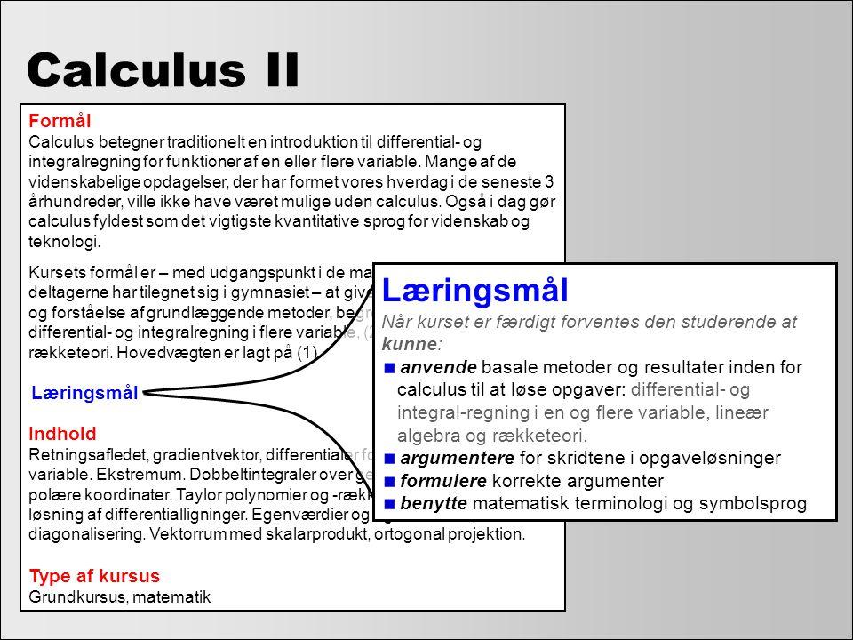 Calculus II Læringsmål Formål Indhold