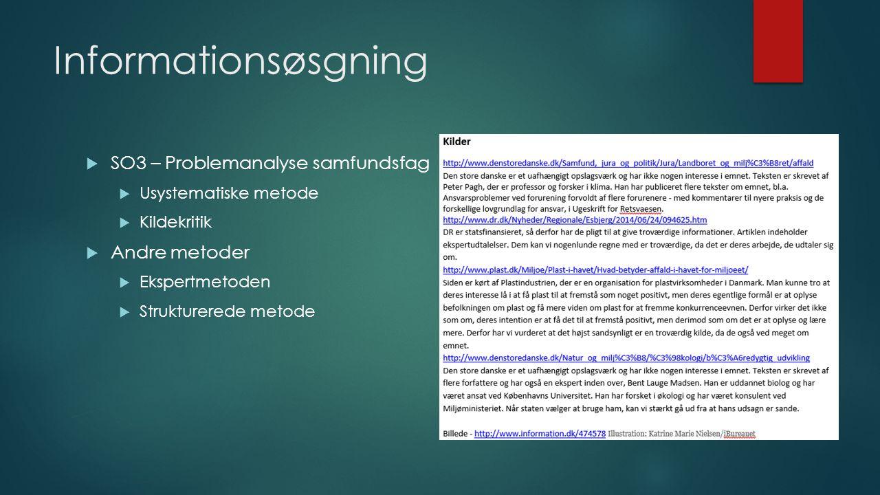 Informationsøsgning SO3 – Problemanalyse samfundsfag Andre metoder