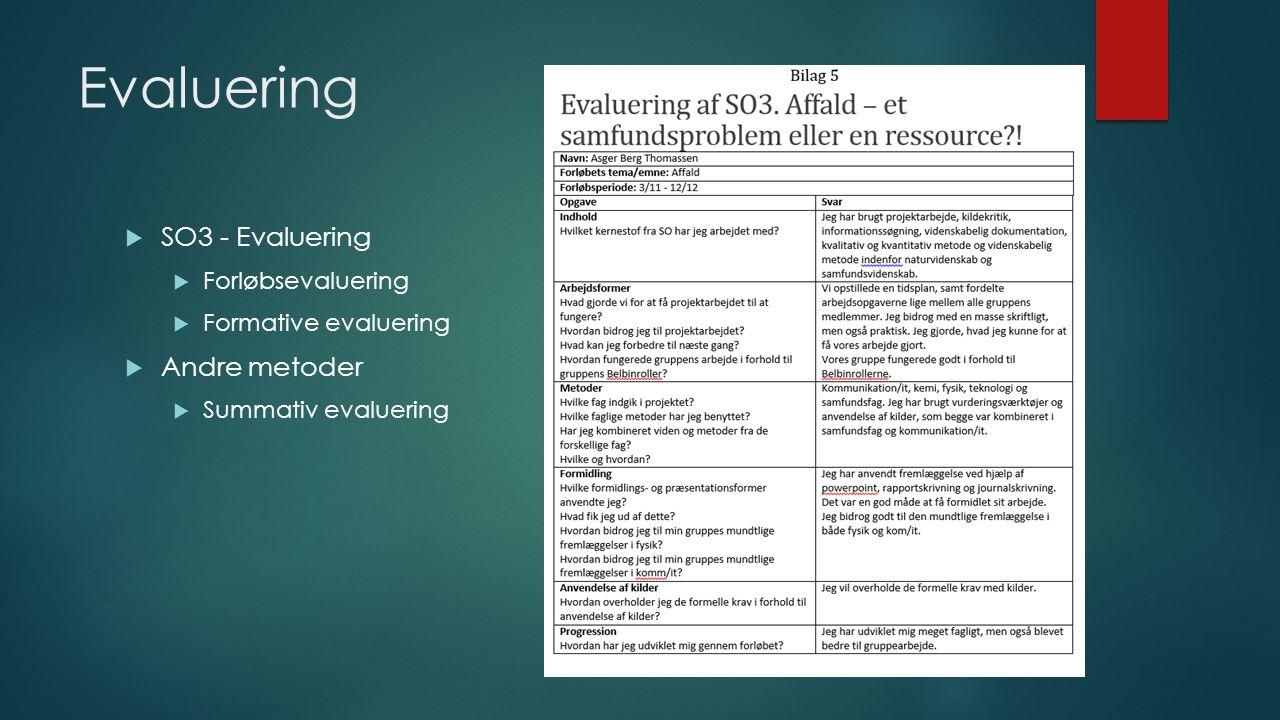 Evaluering SO3 - Evaluering Andre metoder Forløbsevaluering