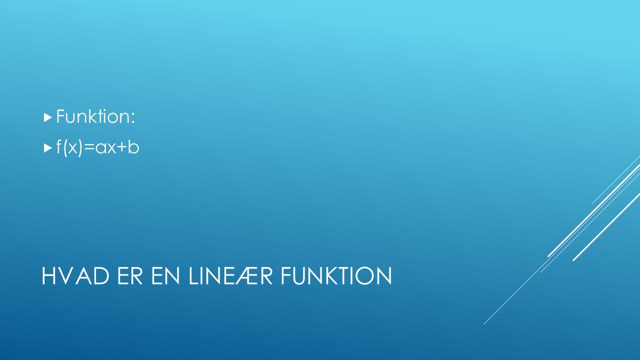Hvad er en lineær funktion