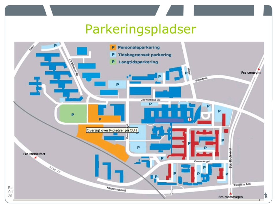 Parkeringspladser Radiologisk Afdeling, OUH Radiologisk Afdeling