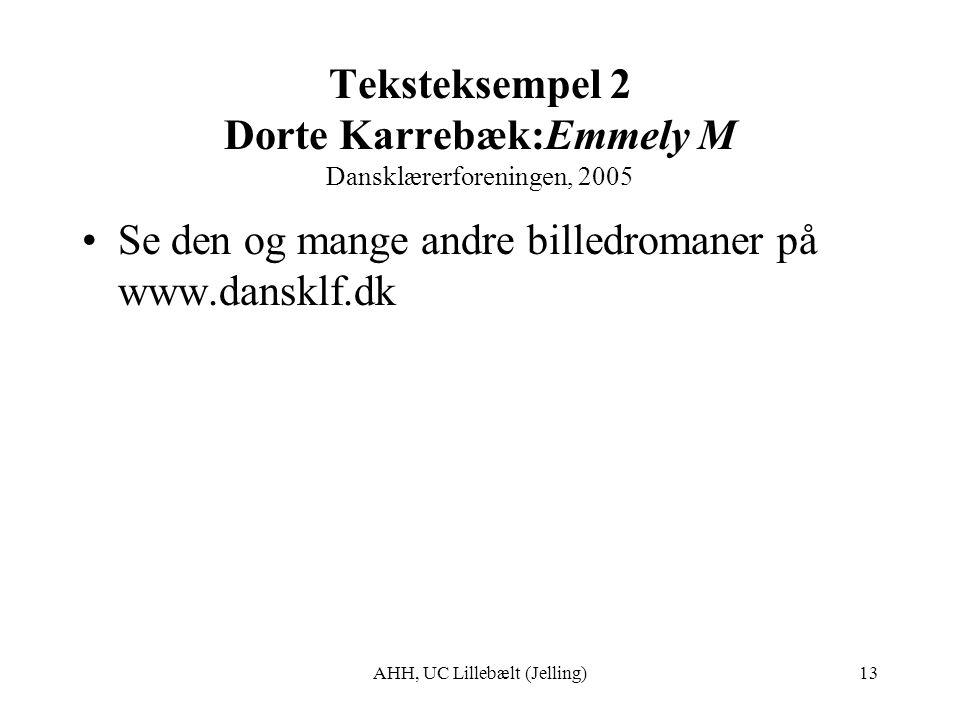 Teksteksempel 2 Dorte Karrebæk:Emmely M Dansklærerforeningen, 2005