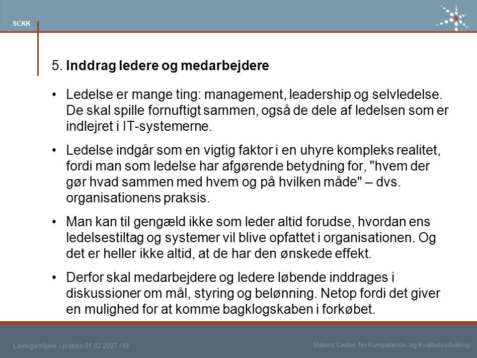 5. Inddrag ledere og medarbejdere