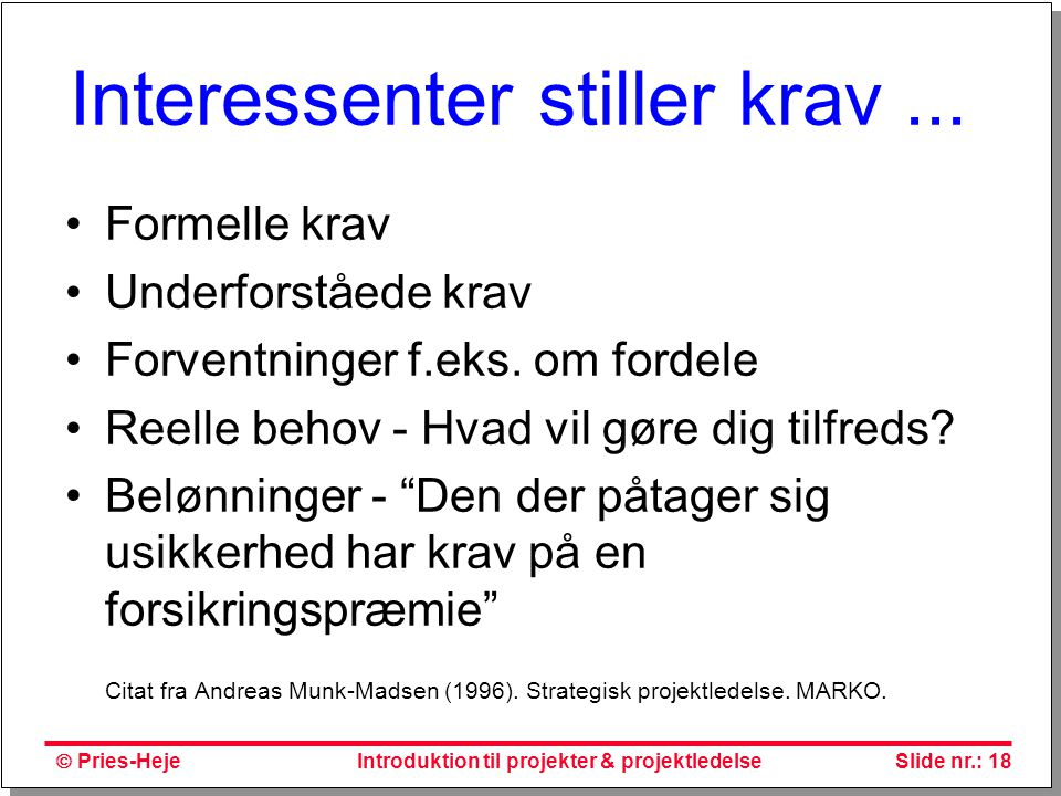 Interessenter stiller krav ...
