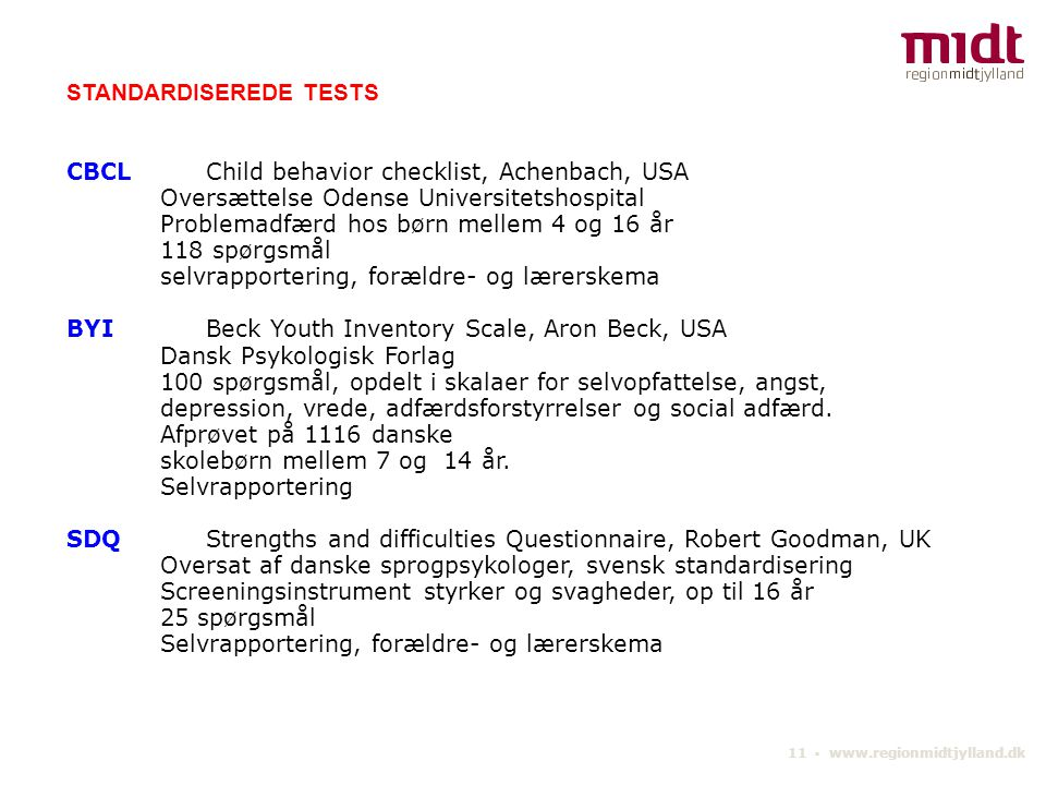 STANDARDISEREDE TESTS