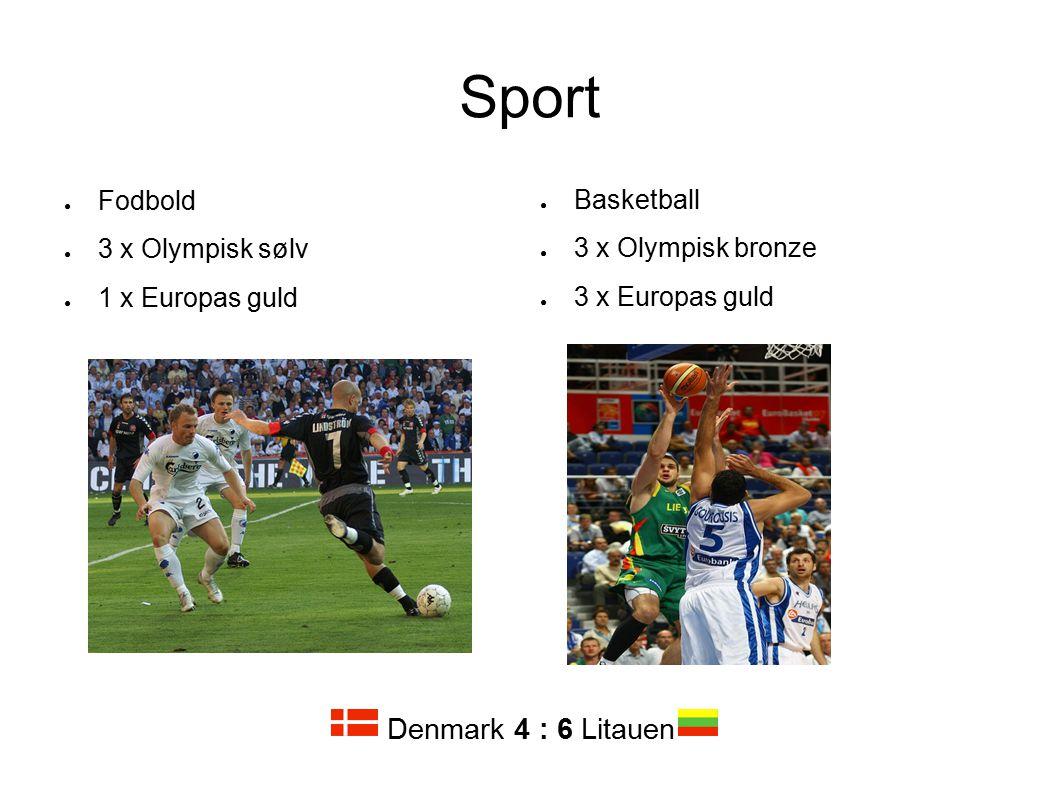 Sport Denmark 4 : 6 Litauen Fodbold 3 x Olympisk sølv 1 x Europas guld