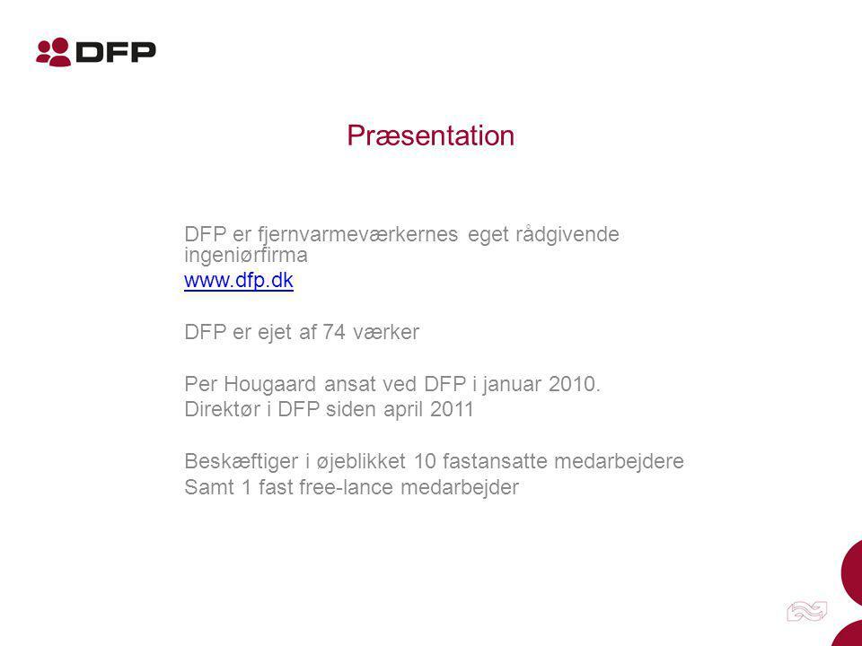 Præsentation DFP er fjernvarmeværkernes eget rådgivende ingeniørfirma
