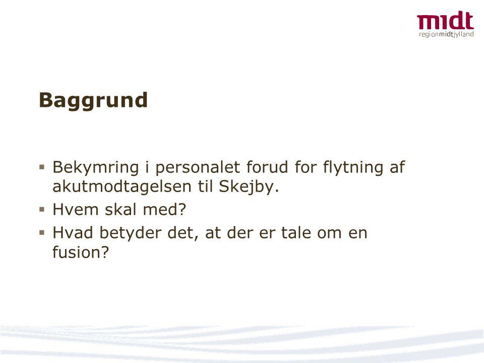 Baggrund Bekymring i personalet forud for flytning af akutmodtagelsen til Skejby.