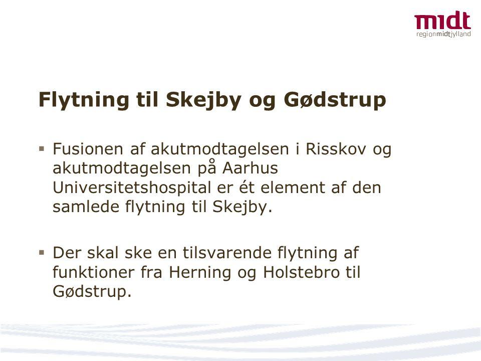 Flytning til Skejby og Gødstrup