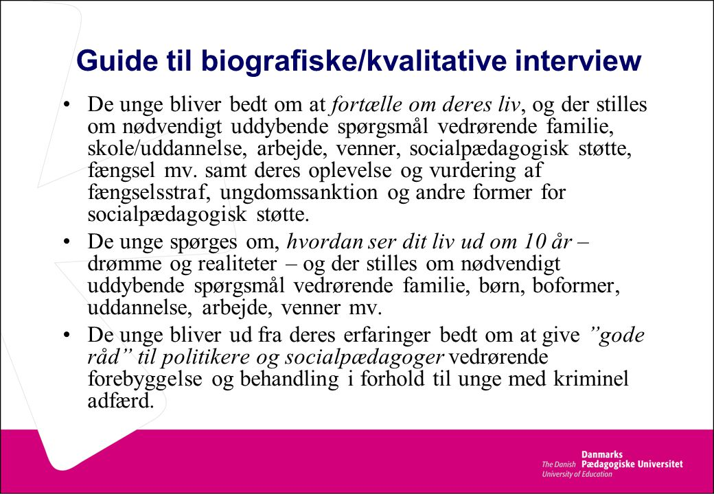 Guide til biografiske/kvalitative interview